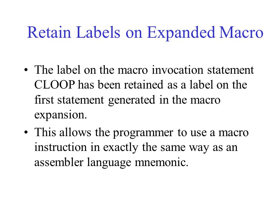 Retain Labels on Expanded Macro