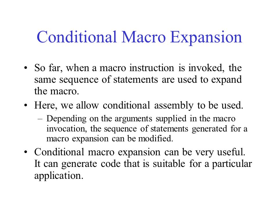 Conditional Macro Expansion