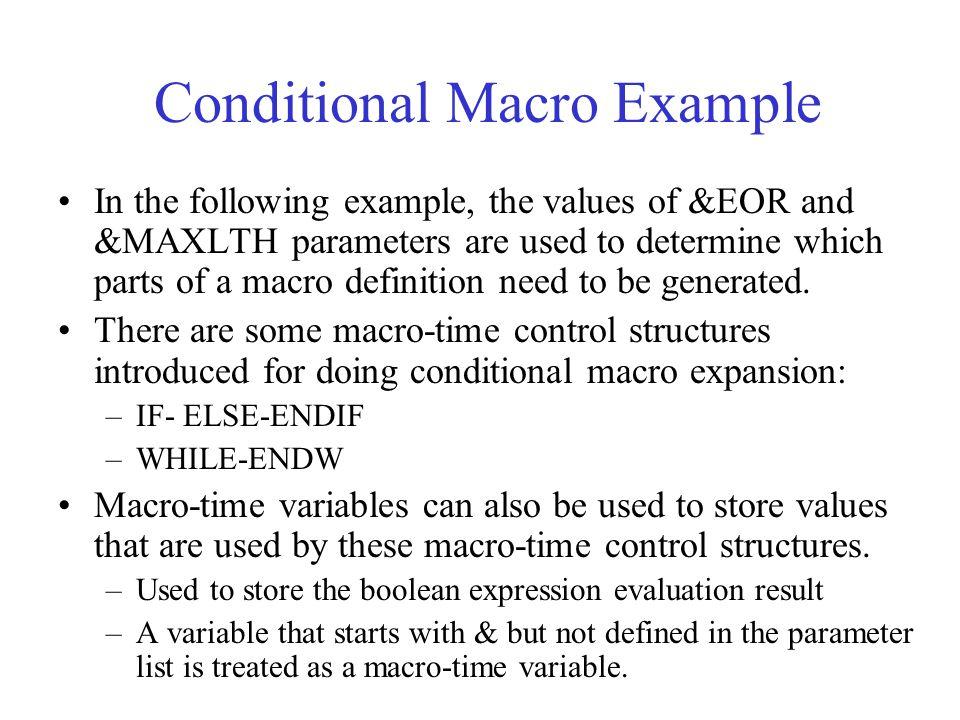 Conditional Macro Example