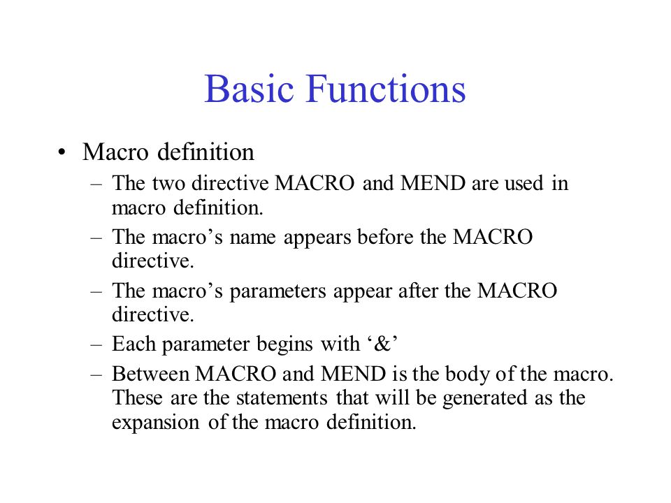 Basic Functions Macro definition