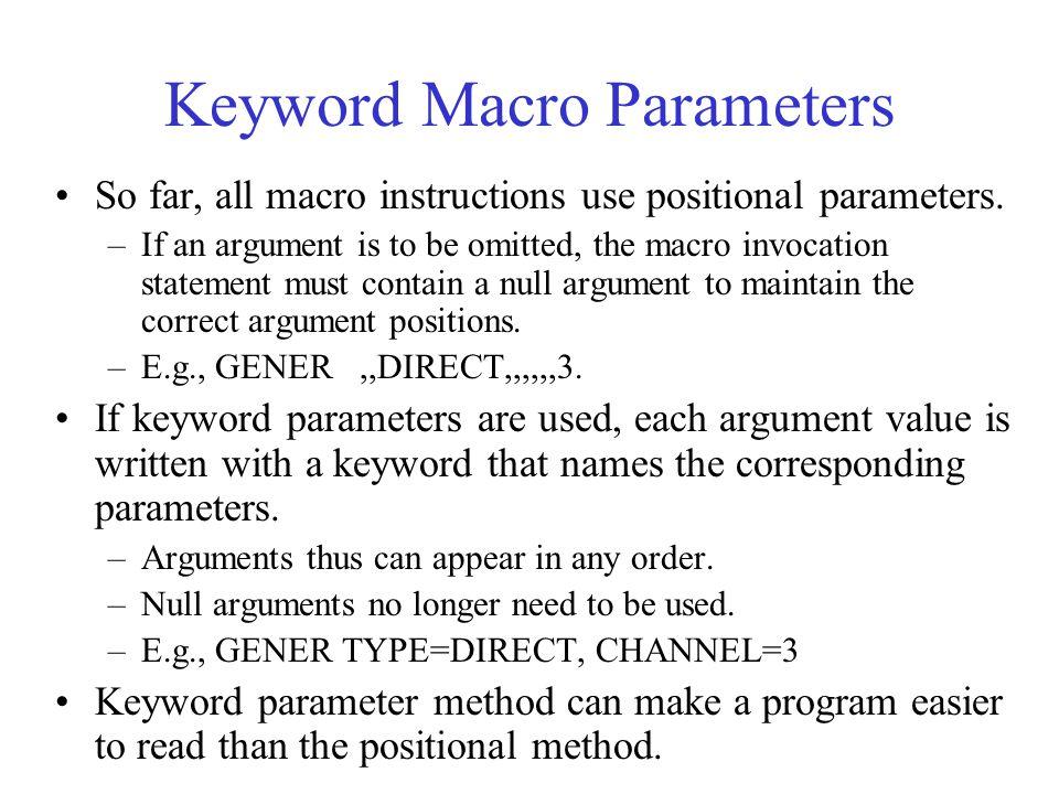 Keyword Macro Parameters