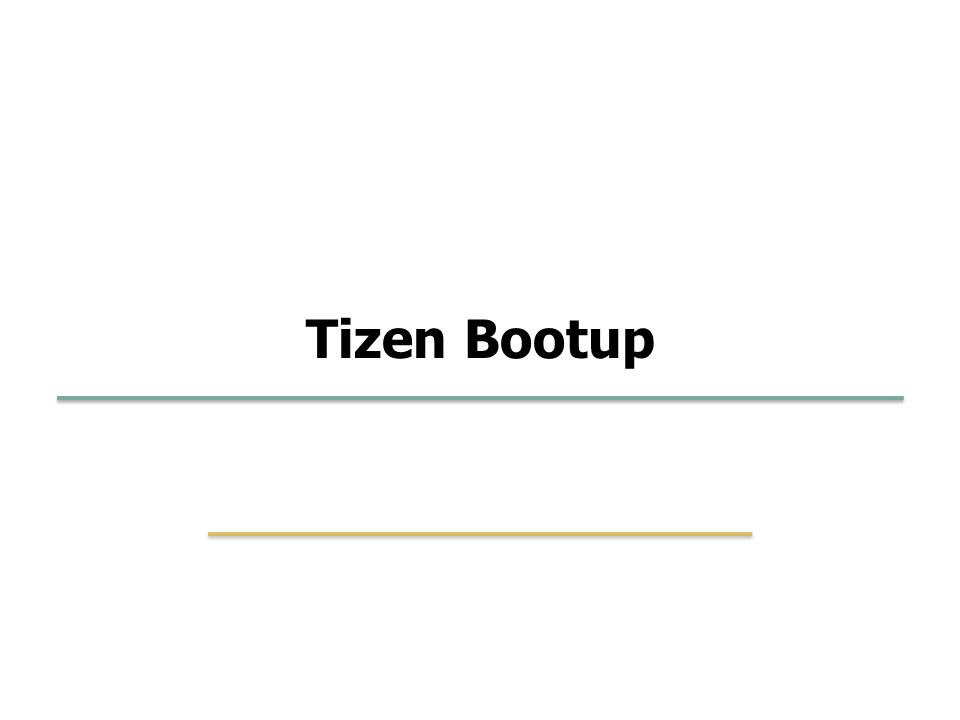 Tizen Bootup