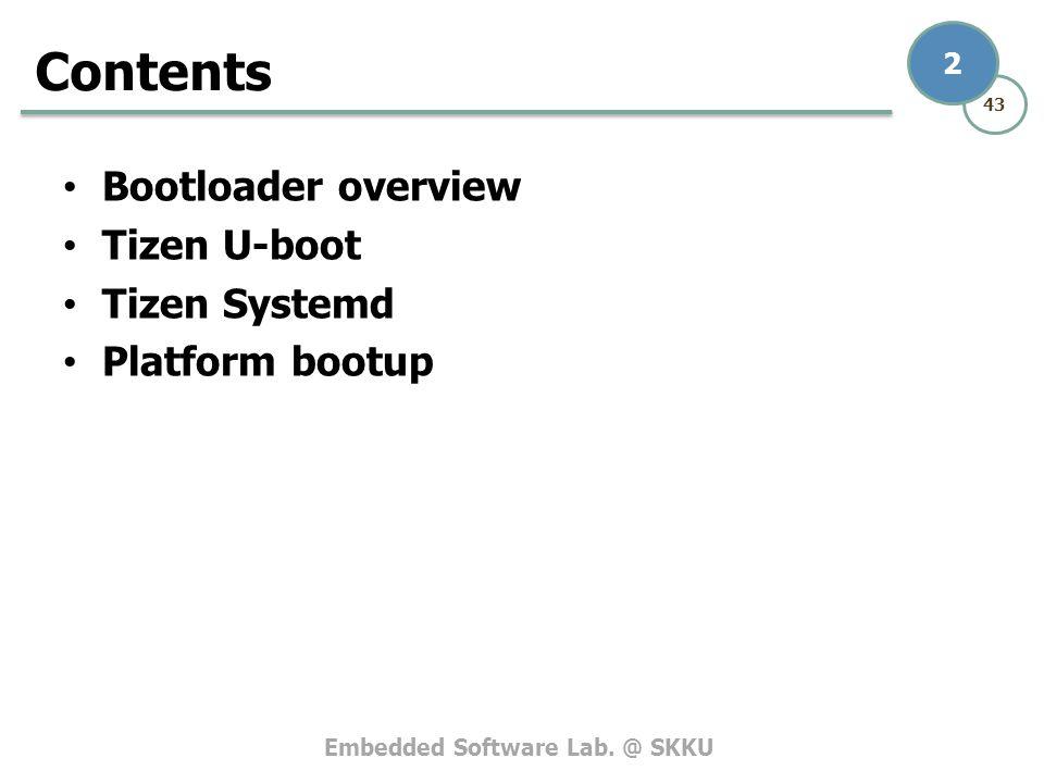 Contents Bootloader overview Tizen U-boot Tizen Systemd