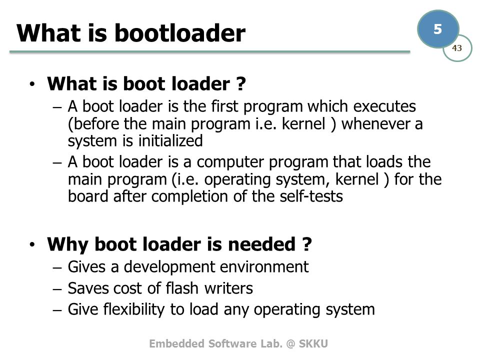 What is bootloader What is boot loader Why boot loader is needed