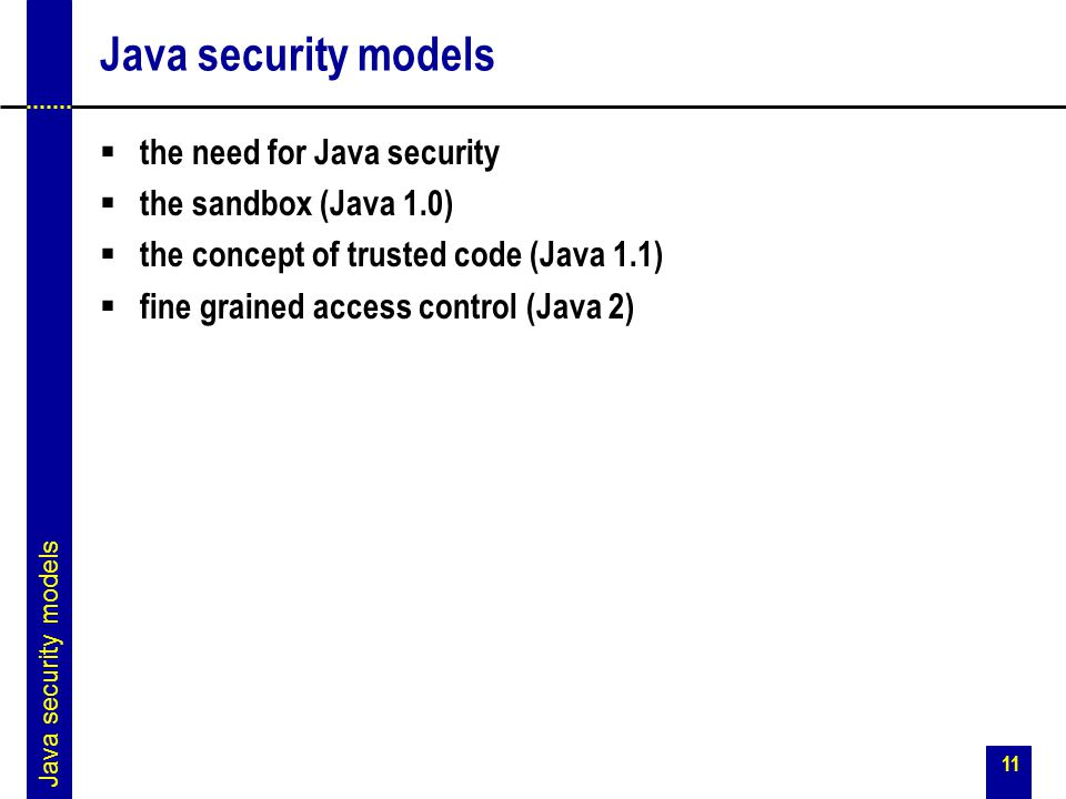 Java security models the need for Java security the sandbox (Java 1.0)