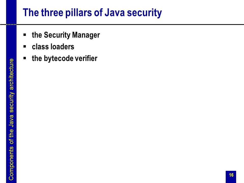 The three pillars of Java security