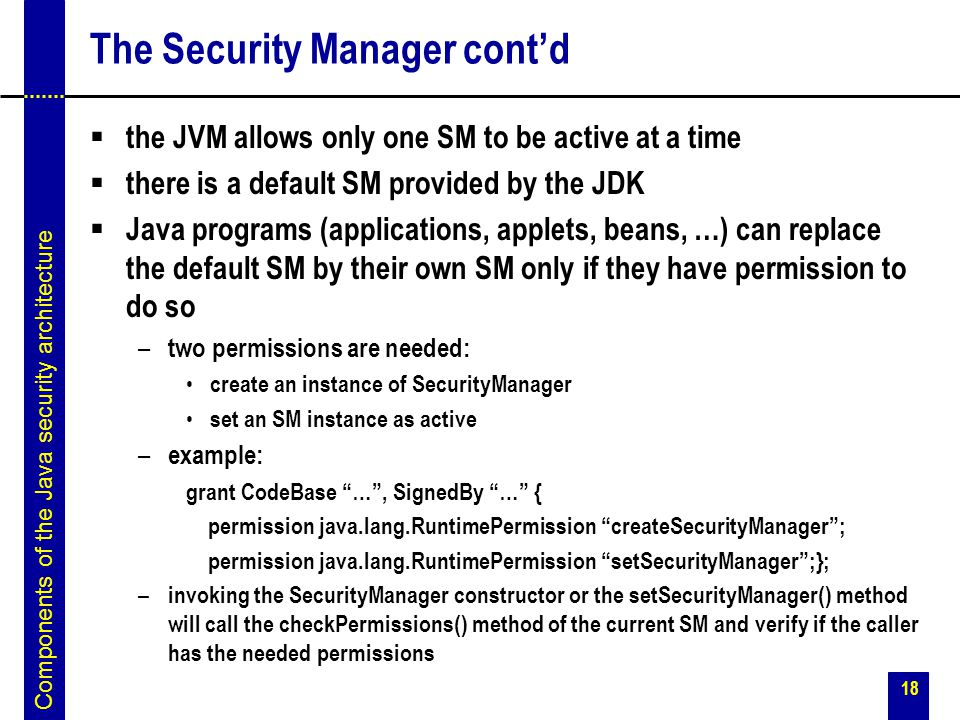 The Security Manager cont'd