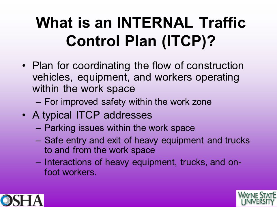 What is an INTERNAL Traffic Control Plan (ITCP)