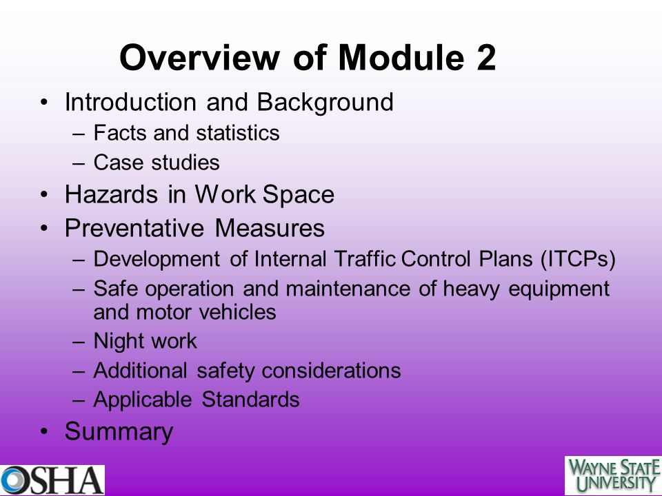 Overview of Module 2 Introduction and Background Hazards in Work Space