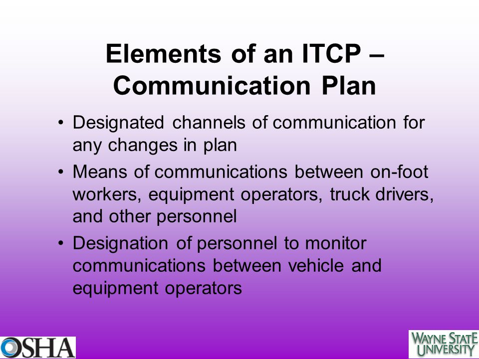 Elements of an ITCP – Communication Plan