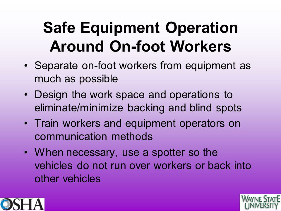 Safe Equipment Operation Around On-foot Workers