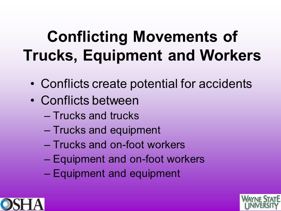 Conflicting Movements of Trucks, Equipment and Workers