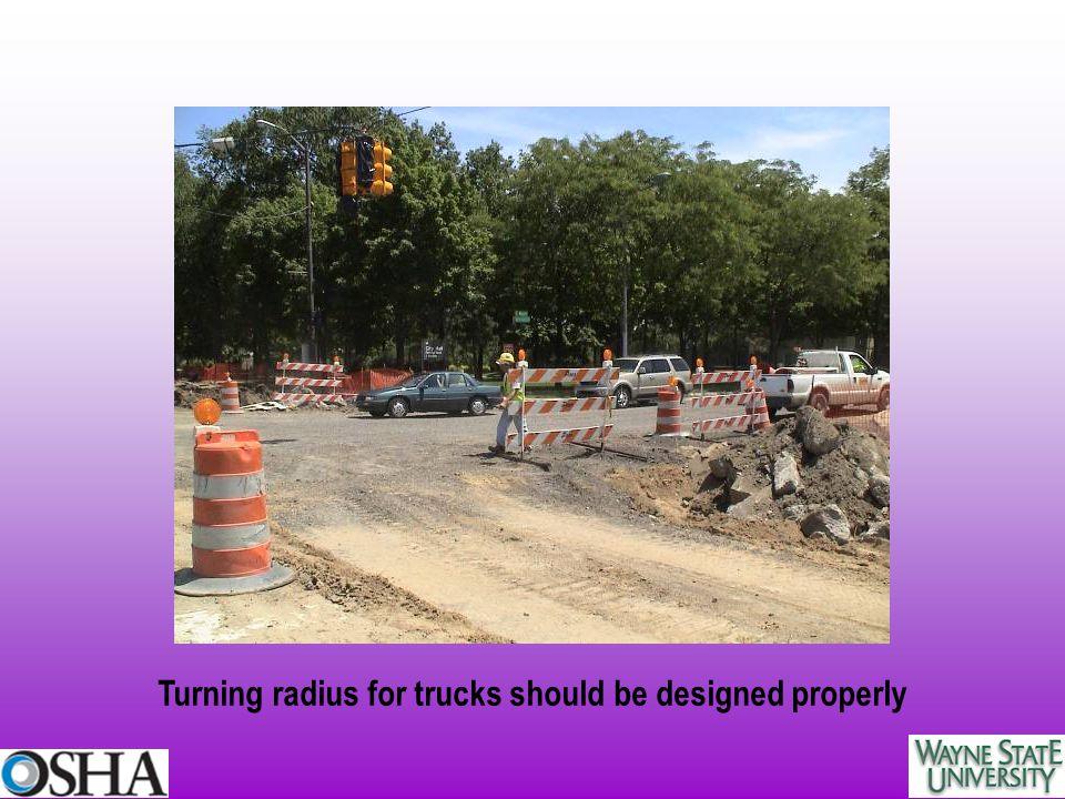Turning radius for trucks should be designed properly