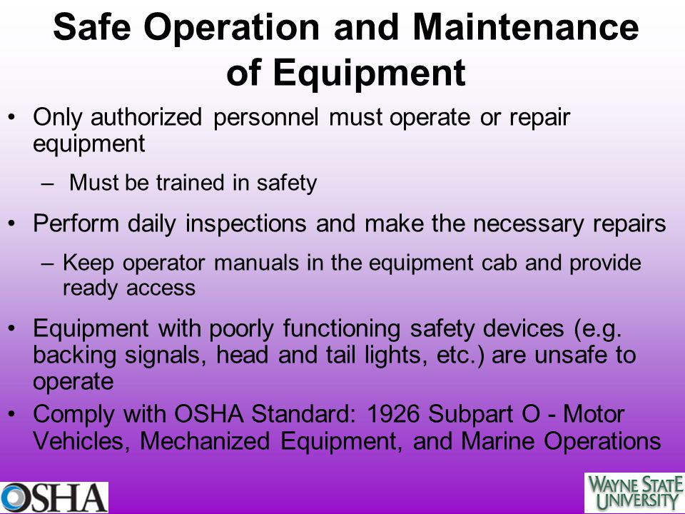 Safe Operation and Maintenance of Equipment