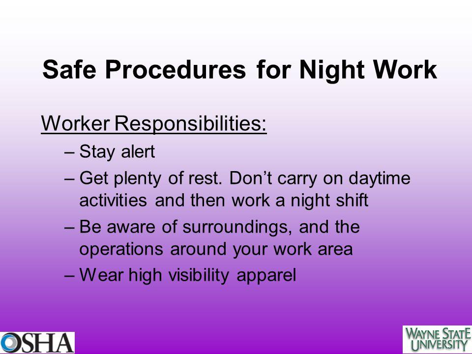 Safe Procedures for Night Work