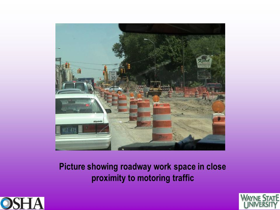 Picture showing roadway work space in close proximity to motoring traffic