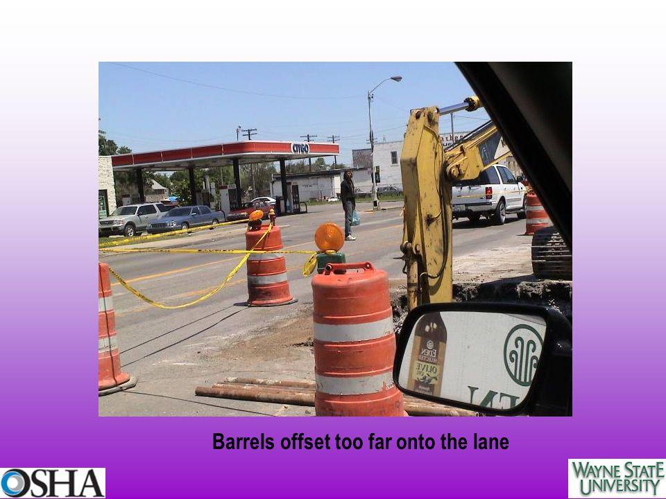 Barrels offset too far onto the lane
