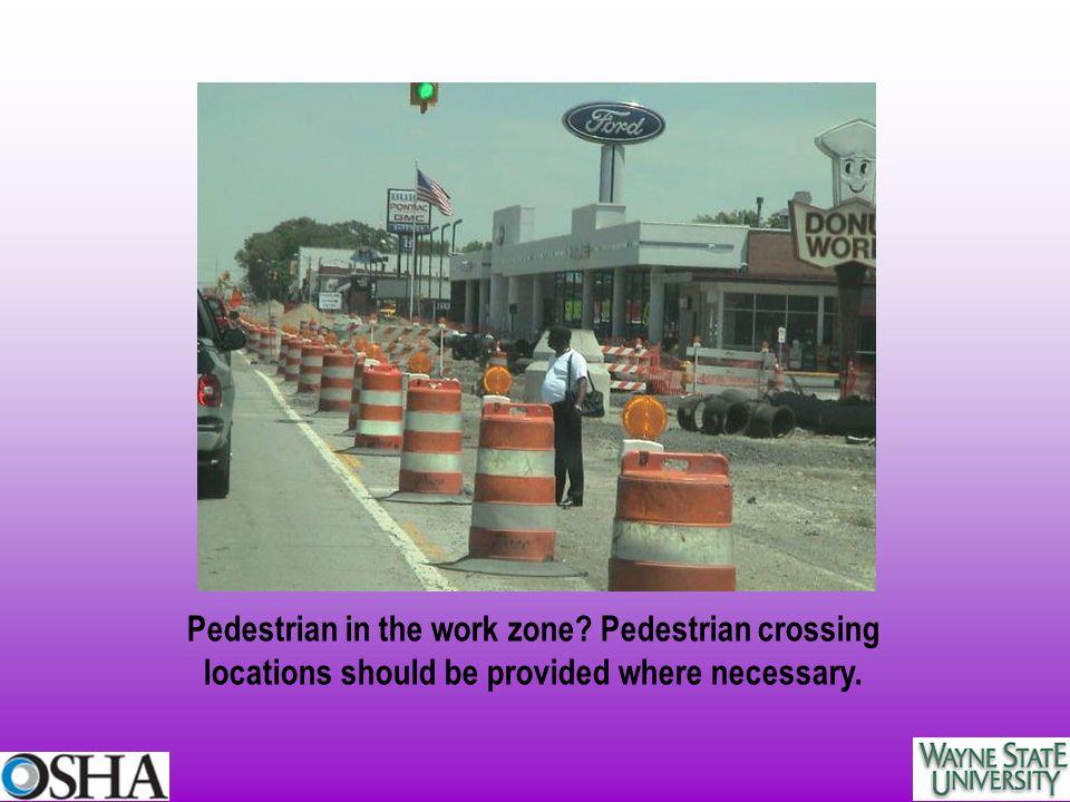 Pedestrian in the work zone