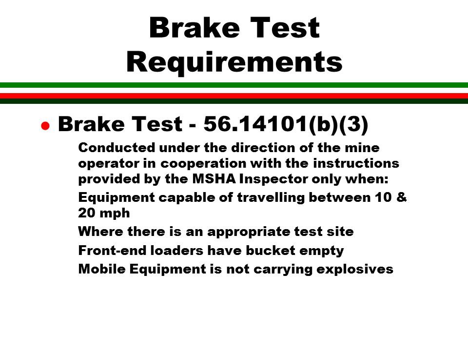 Brake Test Requirements