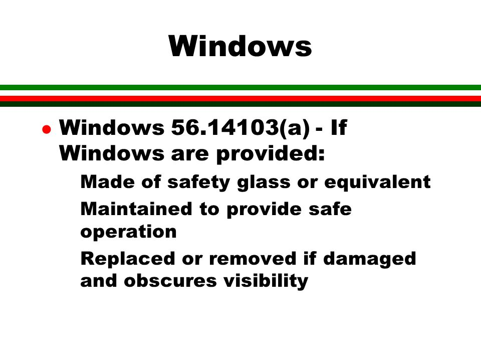 Windows Windows 56.14103(a) - If Windows are provided: