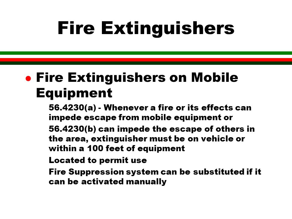 Fire Extinguishers Fire Extinguishers on Mobile Equipment