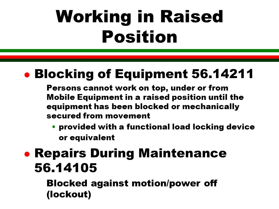 Working in Raised Position