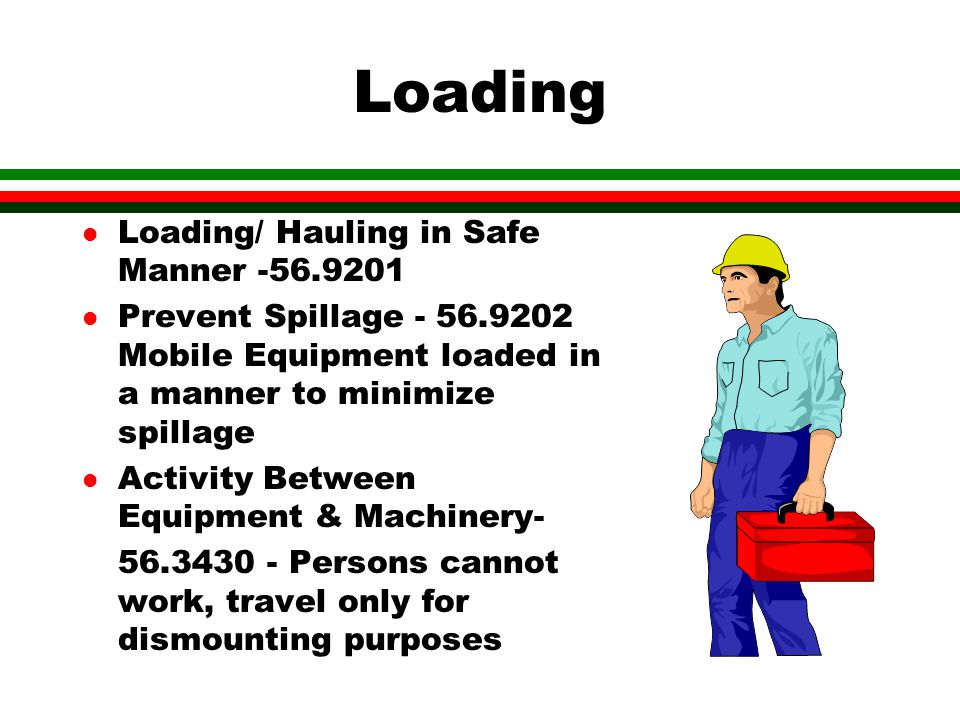 Loading Loading/ Hauling in Safe Manner -56.9201