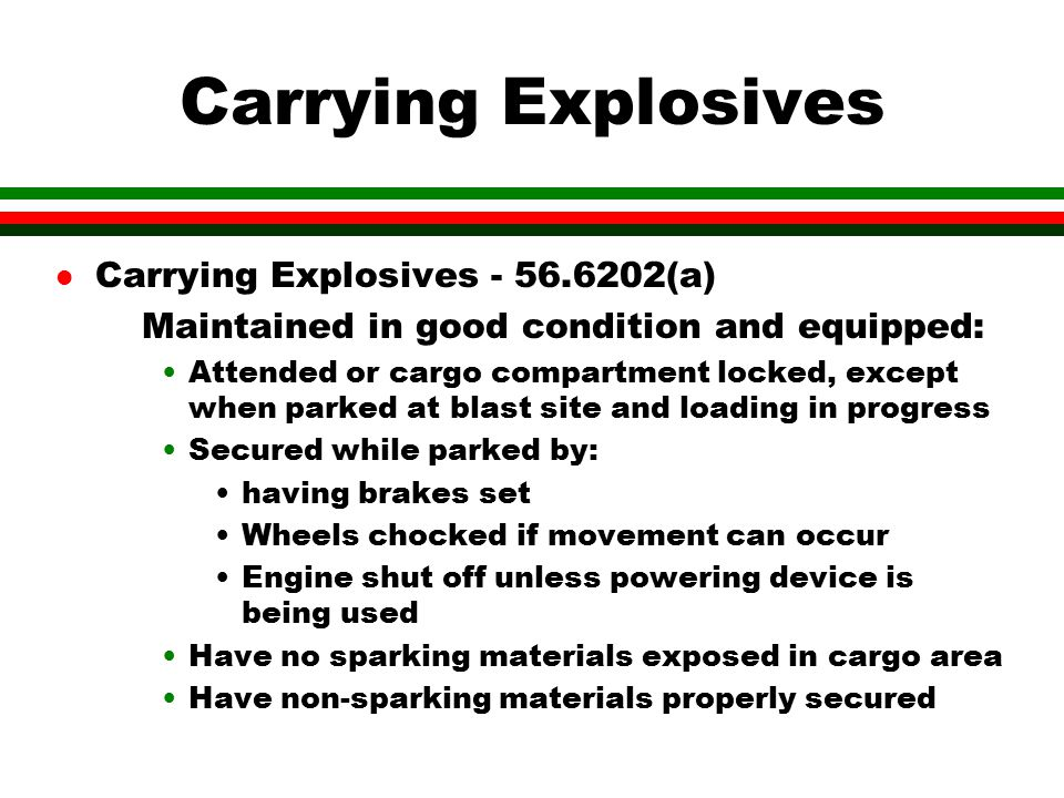Carrying Explosives Carrying Explosives - 56.6202(a)