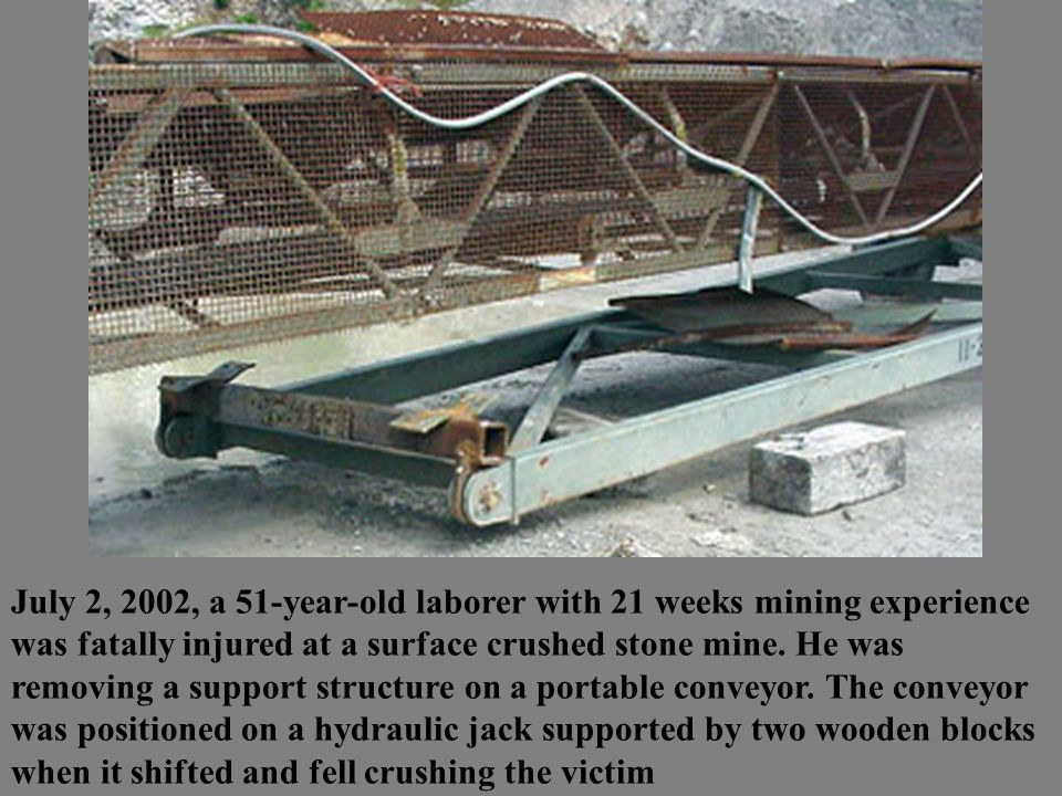 July 2, 2002, a 51-year-old laborer with 21 weeks mining experience was fatally injured at a surface crushed stone mine.