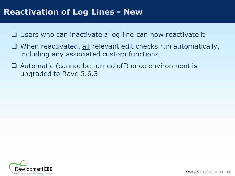 Reactivation of Log Lines - New