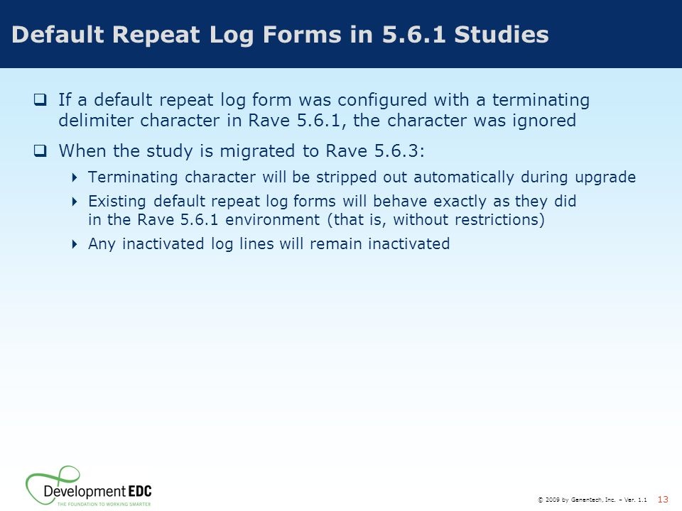 Default Repeat Log Forms in 5.6.1 Studies