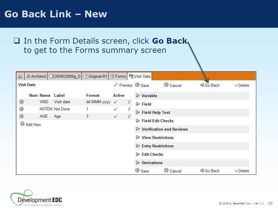Go Back Link – New In the Form Details screen, click Go Back to get to the Forms summary screen.