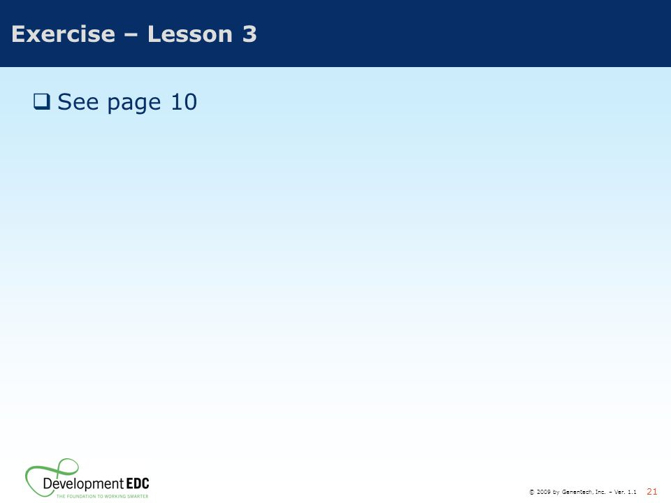 Exercise – Lesson 3 See page 10