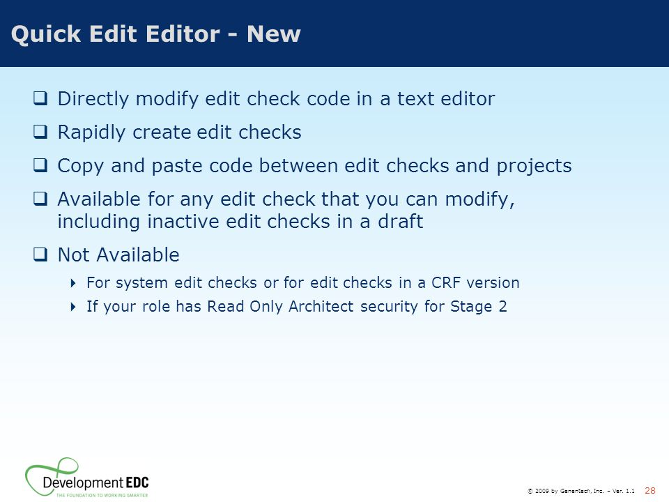 Quick Edit Editor - New Directly modify edit check code in a text editor. Rapidly create edit checks.