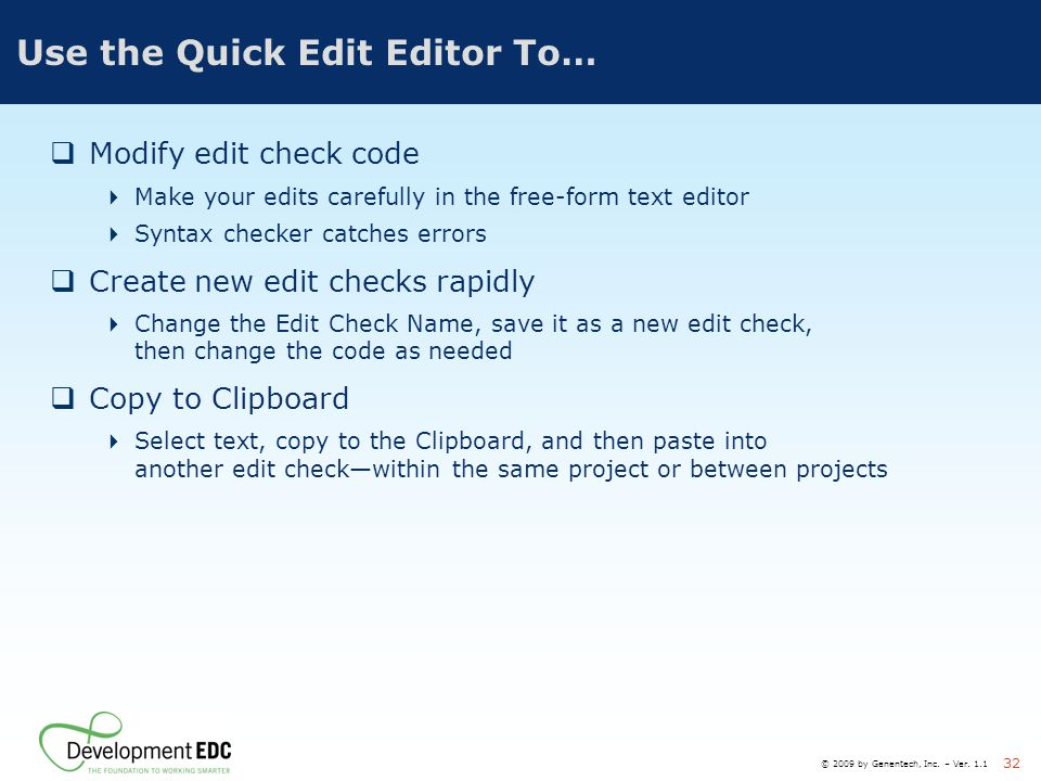 Use the Quick Edit Editor To…