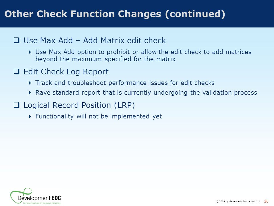 Other Check Function Changes (continued)