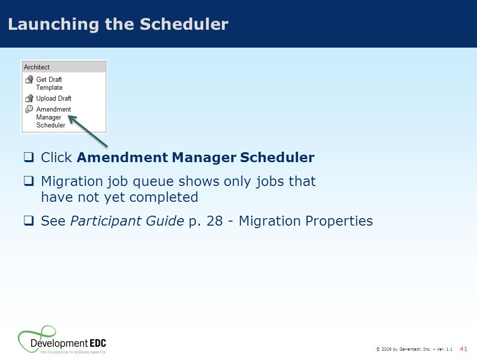 Launching the Scheduler