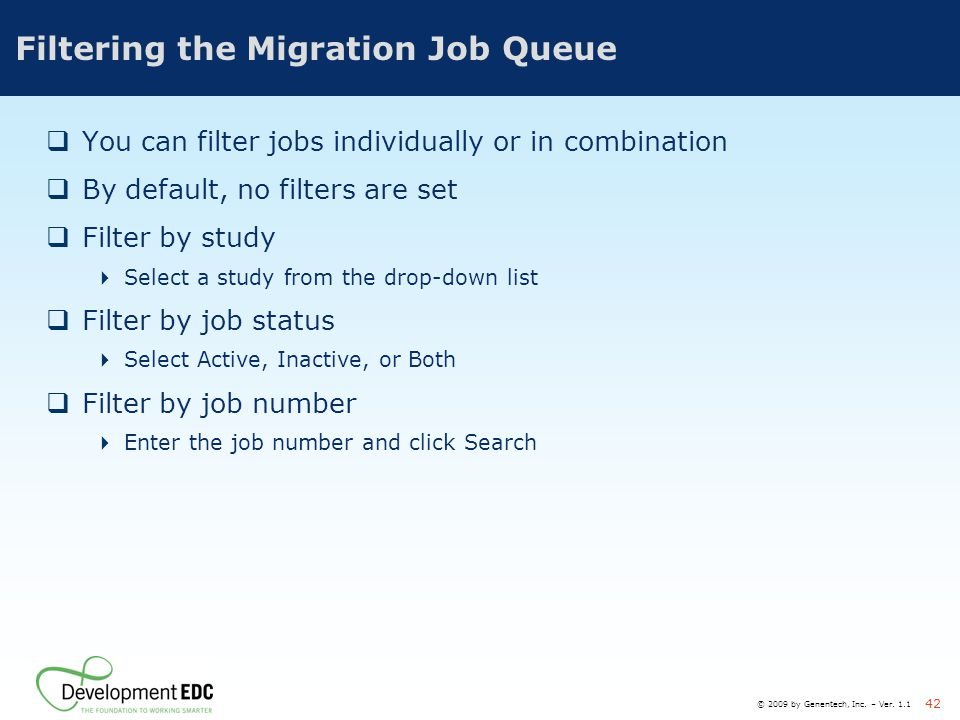 Filtering the Migration Job Queue