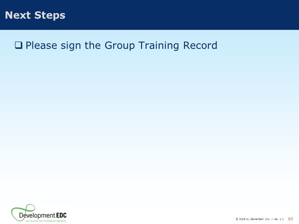 Please sign the Group Training Record