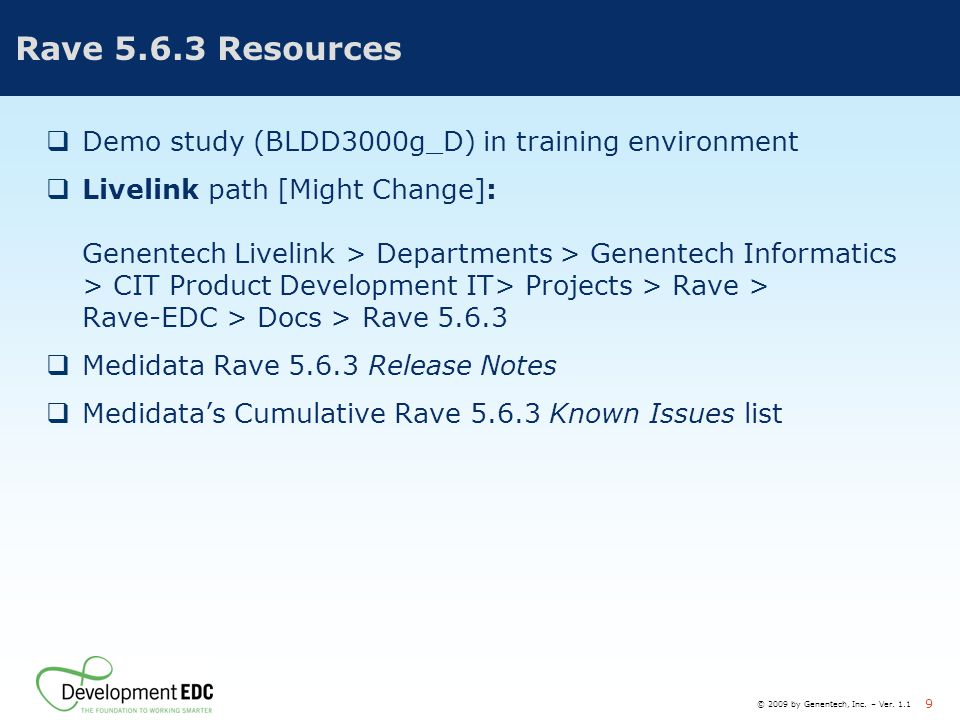 Rave 5.6.3 Resources Demo study (BLDD3000g_D) in training environment
