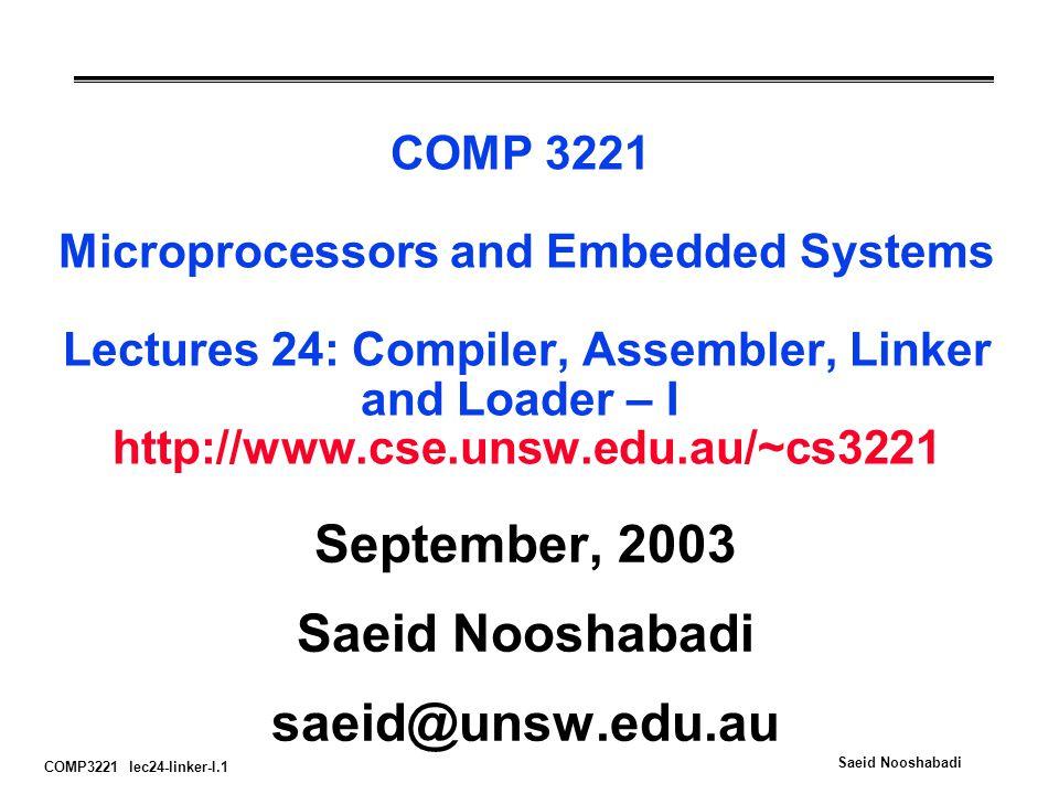 September, 2003 Saeid Nooshabadi saeid@unsw.edu.au