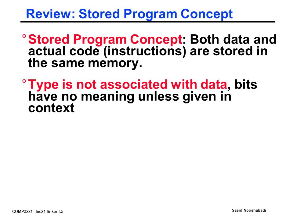 Review: Stored Program Concept