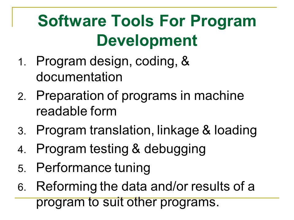Software Tools For Program Development
