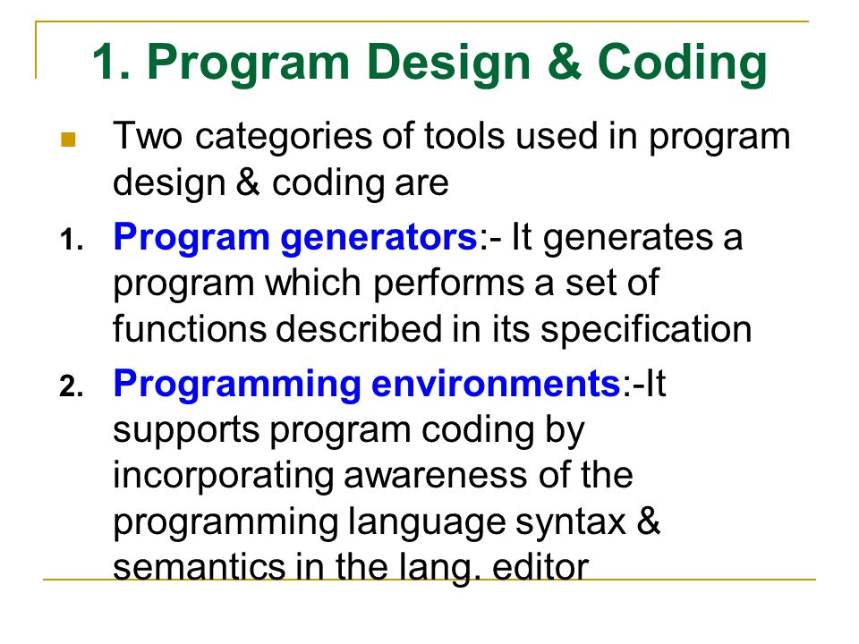 1. Program Design & Coding