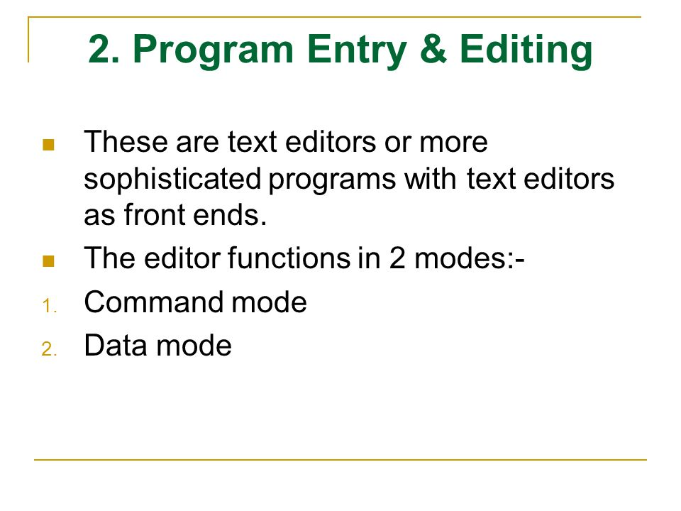 2. Program Entry & Editing