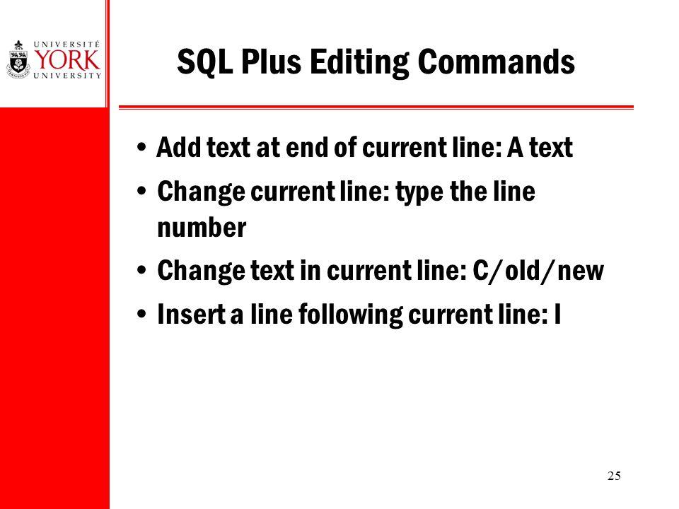 SQL Plus Editing Commands