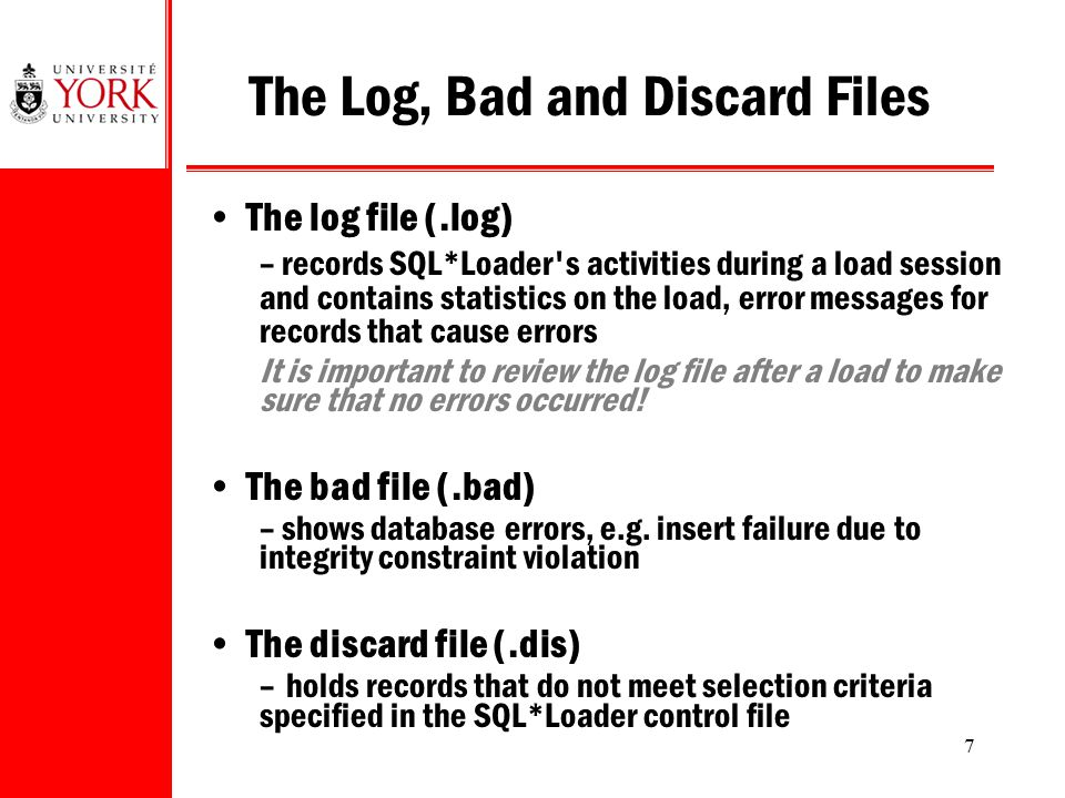 The Log, Bad and Discard Files
