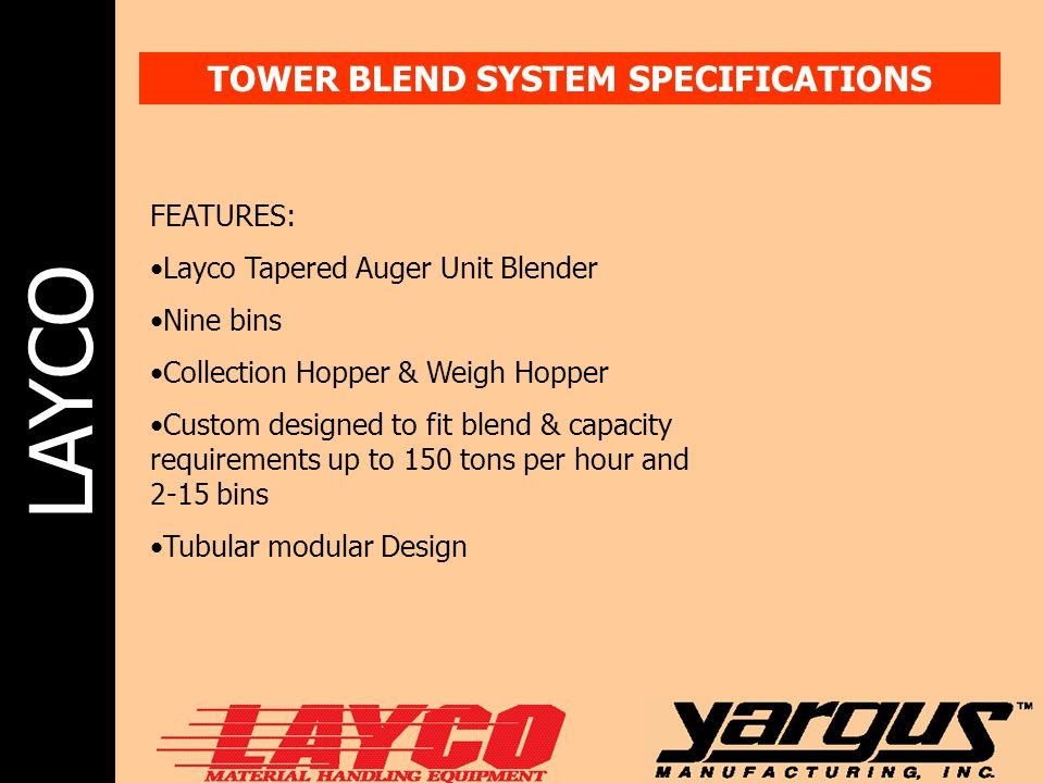 TOWER BLEND SYSTEM SPECIFICATIONS
