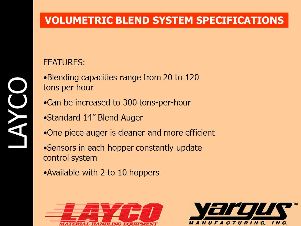VOLUMETRIC BLEND SYSTEM SPECIFICATIONS