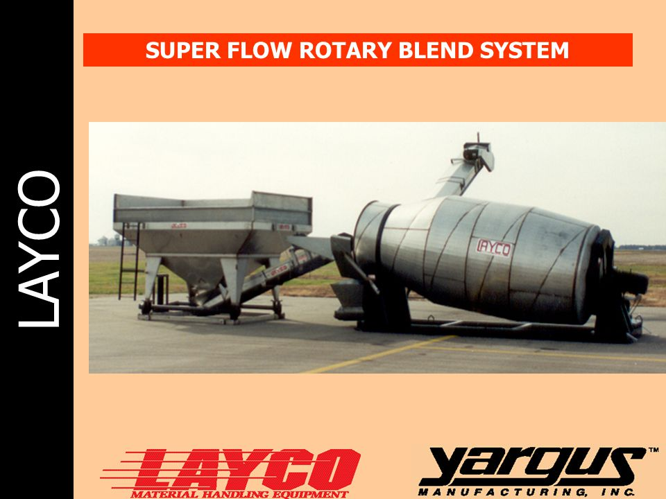SUPER FLOW ROTARY BLEND SYSTEM